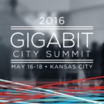 "Gigabit City Summit Unites National Civic, Business, Technology Leaders in Kansas City, a ""Smart City"" Pioneer"