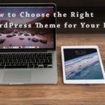 PB119: How to Choose the Right WordPress Theme for Your Blog