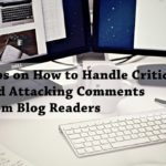PB125: Tips on How to Handle Critical and Attacking Comments from Blog Readers