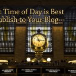 PB130: What Time of Day is Best to Publish to Your Blog