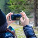 PB162: How Lisa Took Action and Built a Six Figure Business