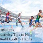 PB164: 3 MORE Tips Productivity Tips to Help You Build Healthy Habits