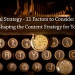 PB166: Editorial Strategy – 11 Factors to Consider When Shaping the Content Strategy for Your Blog
