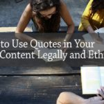 PB173: How to Use Quotes in Your Blog Content Legally and Ethically