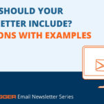 3 Examples of Content You Can Include in Your Email Newsletter