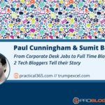 222: From Corporate Desk Jobs to Full-Time Bloggers – 2 Tech Bloggers Tell their Story