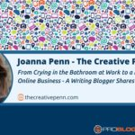 228: From Crying in the Bathroom at Work to a Multi Six Figure Online Business – A Writing Blogger Shares Her Story