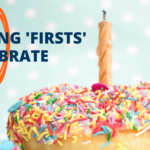 10 Blogging 'Firsts' to Celebrate (From Launch Onwards)