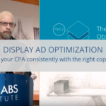 Display Ad Optimization: How to lower your CPA consistently with the right copy and imagery