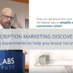 Subscription Marketing Discoveries: 26 marketing experiments to help you boost recurring revenue