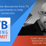 A/B TESTING SUMMIT 2019 KEYNOTE: Transformative discoveries from 73 marketing experiments to help you increase conversion