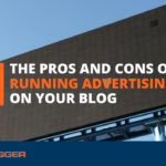 The Pros and Cons of Running Advertising on Your Blog