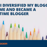 How I Created My Profit Streams and Became a Full-Time Blogger