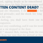 The Future of Written Content (and Why It Has One)